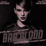 NEWS FLASH – Taylor Swift Creates All Female Army in Bad Blood